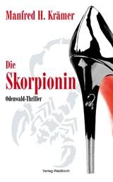 Die Skorpionin - Odenwald - Thriller