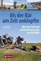 Florian Prüller: Als der Bär am Zelt anklopfte ★★★★