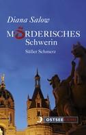 Diana Salow: Mörderisches Schwerin ★★★★