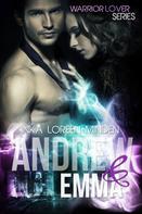 Inka Loreen Minden: Andrew und Emma - Warrior Lover 6 ★★★★