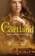 Barbara Cartland: Jagd nach dem Glück ★★★★