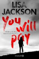 Lisa Jackson: You will pay - Tödliche Botschaft ★★★★