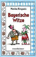 Monika Ringseis: Bayerische Witze ★★★★