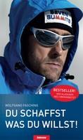 Wolfgang Fasching: Du schaffst was Du willst ★★★★