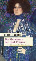 Ulrike Ladnar: Das Geheimnis der fünf Frauen ★★★★★
