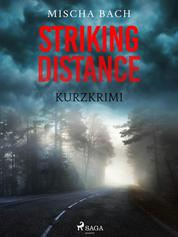 Striking Distance - Kurzkrimi