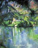 Émile Michel: Landscapes