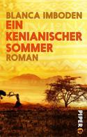 Blanca Imboden: Ein kenianischer Sommer ★★★★