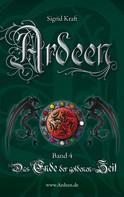 Sigrid Kraft: Ardeen – Band 4 ★★★★★