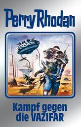 """Perry Rhodan 118: Kampf gegen die Vazifar (Silberband) - 13. Band des Zyklus """"Die kosmischen Burgen"""""""