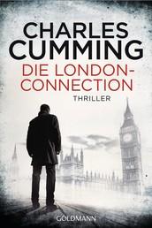 Die London Connection - Ein Fall für Tom Kell 3 - Thriller