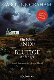 Ein böses Ende/Blutige Anfänger - Zwei Romane in einem Band