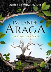 Im Lande Araga - Der Bund der Völker