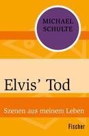 Michael Schulte: Elvis' Tod