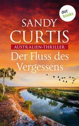 Der Fluss des Vergessens - Australien-Thriller - Australian Heat 2