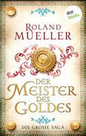 Roland Mueller: Der Meister des Goldes ★★★★