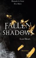 Hannah A. Lear: Fallen Shadows