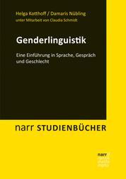 Genderlinguistik - Eine Einführung in Sprache, Gespräch und Geschlecht