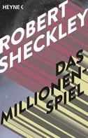 Robert Sheckley: Das Millionenspiel ★★★★