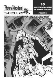 Stellaris Paket 3 - Perry Rhodan Stellaris Geschichten 21-30