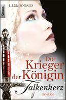 L. J. McDonald: Die Krieger der Königin: Falkenherz ★★★★★