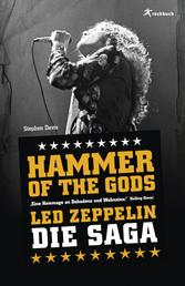 Hammer of the Gods - Led Zeppelin - Die Saga