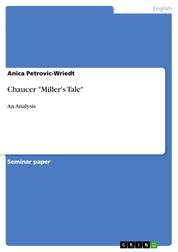 "Chaucer ""Miller's Tale"" - An Analysis"