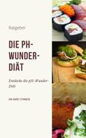 André Sternberg: Die pH-Wunder-Diät