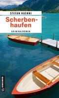 Stefan Haenni: Scherbenhaufen ★★★