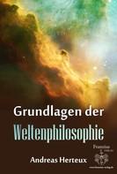 Andreas Herteux: Grundlagen der Weltenphilosphie