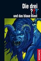 Hendrik Buchna: Die drei ??? und das blaue Biest (drei Fragezeichen) ★★★