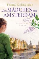 Fiona Schneider: Das Mädchen aus Amsterdam ★★★★
