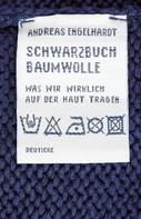 Andreas Engelhardt: Schwarzbuch Baumwolle ★★★★