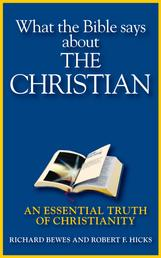 What the Bible Says about the Christian - An Essential Truth of Christianity