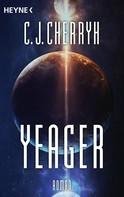 Carolyn J. Cherryh: Yeager ★★★★