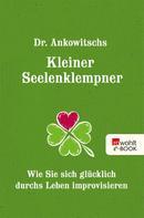 Christian Ankowitsch: Dr. Ankowitschs Kleiner Seelenklempner ★★★★