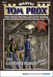 Tom Prox 2 - Western - Die Gespensterranch fliegt auf