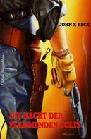 John F. Beck: Die Nacht der flammenden Colts