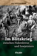Jost Müller-Bohn: Im Blitzkrieg zwischen Hakenkreuz und Sowjetstern ★★★