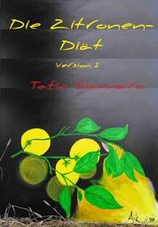 Die Zitronen-Diät (Version 2)