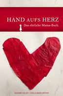 Susanne Holzer: Hand aufs Herz