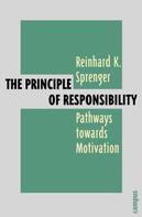 Reinhard K. Sprenger: The Principle of Responsibility