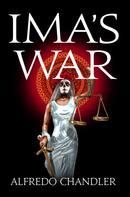 Alfredo Chandler: Ima's War