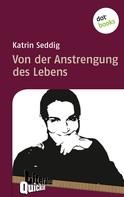 Katrin Seddig: Von der Anstrengung des Lebens - Literatur-Quickie ★★★★