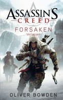 Oliver Bowden: Assassin's Creed Band 5: Forsaken - Verlassen ★★★★★