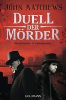 John Matthews: Duell der Mörder ★★★★