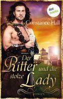 Constance Hall: Der Ritter und die stolze Lady ★★★★★