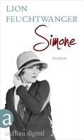 Lion Feuchtwanger: Simone ★★★★