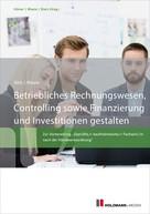 Werner Rössle: Betriebliches Rechnungswesen, Controlling sowie Finanzierung und Investitionen gestalten