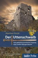 Manfred Böckl: Der Uttenschwalb